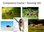 Running is compulsory